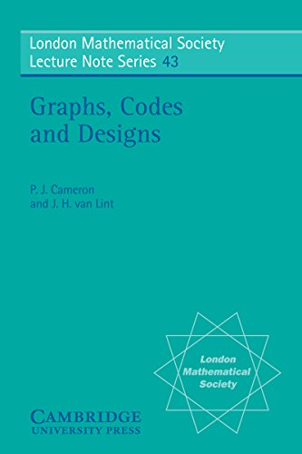 Graphs, Codes and Designs (London Mathematical Society Lecture Note Series)