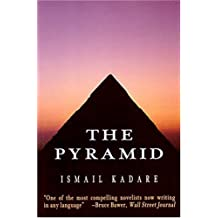 The Pyramid by Ismail Kadare (1996-04-25)