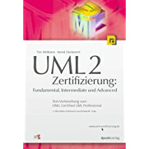UML 2.0 Zertifizierung: Fundamental, Intermediate und Advanced