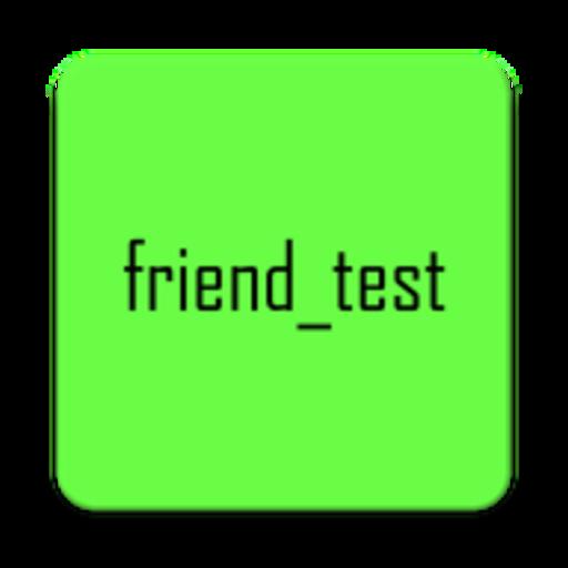 friend test love