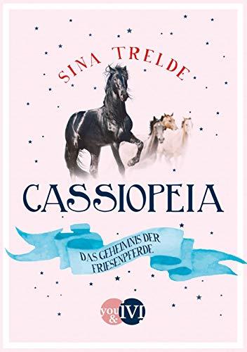 Cassiopeia 2: Das Geheimnis der Friesenpferde