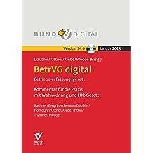 BetrVG digital, 1 DVD-ROMBetriebsverfassungsgesetz. Kommentar für die Praxis mit Wahlordnung und EBR-Gesetz