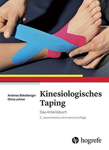 Kinesiologisches Taping: Das Arbeitsbuch