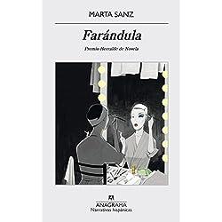 Farándula (Narrativa hispánica) Premio Herralde de Novela 2015