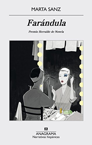 Farándula (Narrativa hispánica) por Marta Sanz