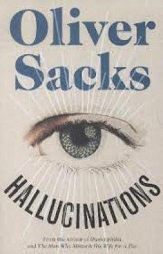 Hallucinations Open market edition by Sacks, Oliver (2012) Paperback