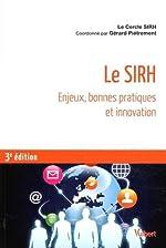 Le SIRH - Enjeux, bonnes pratiques et innovation de Cercle SIRH