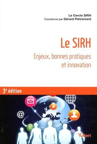 Le SIRH - Enjeux, bonnes pratiques et innovation
