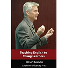 Teaching English to Young Learners (Anaheim University Press) (English Edition)