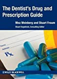 [(The Dentist's Drug and Prescription Guide)] [Author: Mea A. Weinberg] published on (November, 2012)