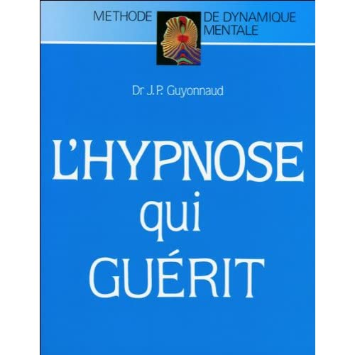 L'hypnose qui guérit