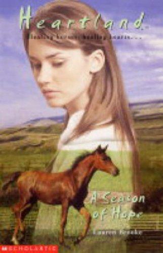 A Season of Hope: No. 17 (Heartland) by Lauren Brooke (21-Jan-2005) Paperback