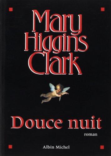 Douce nuit par Mary Higgins Clark