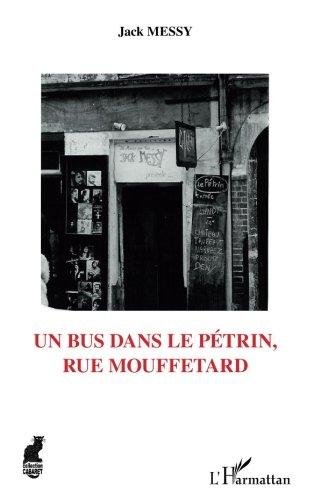 Un bus dans le pétrin, rue mouffetard par Jack Messy