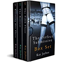 The Perfect Submissive Box Set: An Erotic BDSM Series