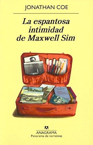 La espantosa intimidad de Maxwell Sim (Panorama de narrativas)