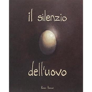 Il Silenzio Dell'uovo