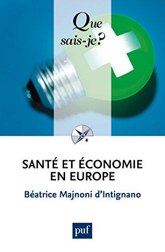 Santé et économie en Europe / Béatrice Majnoni d'Intignano.- Paris : puf , DL 2016, cop. 2001