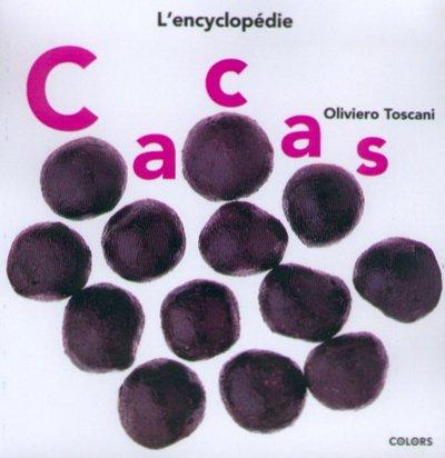 Cacas : l'encyclopédie par Oliviero Toscani