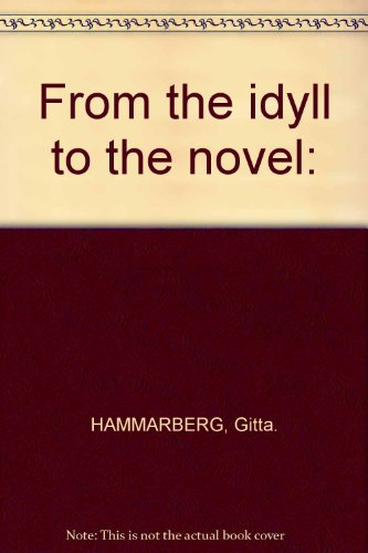 From the idyll to the novel: