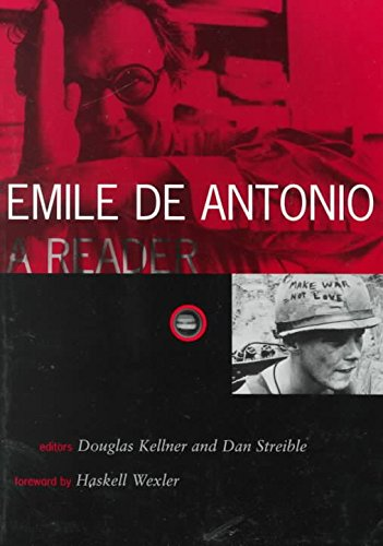 [(Emile De Antonio: A Reader)] [By (author) Douglas Kellner] published on (July, 2000)