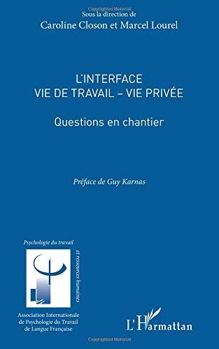 Interface Vie de Travail Vie Privée Questions en Chantier