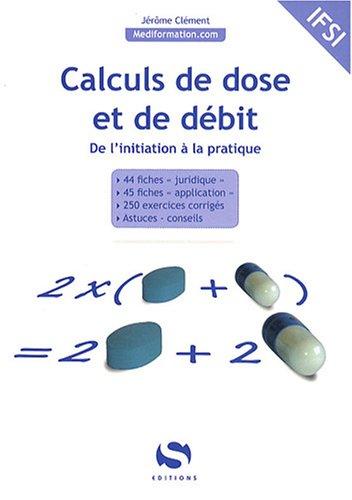 Calculs de dose et de débit : De l'initiation à la pratique
