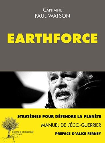 Earthforce: Manuel de l'éco-guerrier