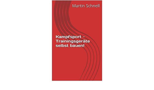 Kampfsport Trainingsgerate Selbst Bauen Ebook Martin Schnell
