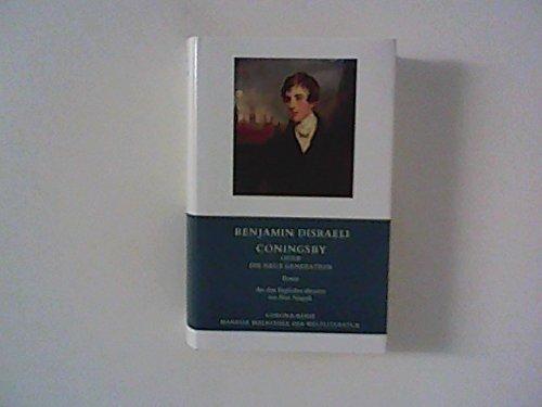 Coningsby oder Die neue Generation. Roman