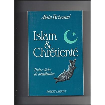 ISLAM & CHRETIENTE