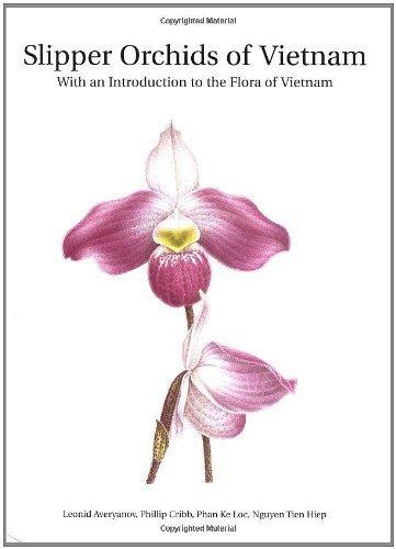 Slipper Orchids of Vietnam (Royal Botanic Gardens Kew Monograph) by Leonid Averyanov, Phillip Cribb, Phan Ke Loc, Nguyen Tien Hi (2003) Gebundene Ausgabe (Ein Loc, Vietnam)