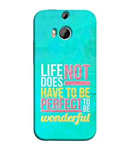 PrintVisa Designer Back Case Cover for HTC One M9 Plus :: HTC One M9+ :: HTC One M9+ Supreme Camera (Inspirational Thinking Perfect Life)