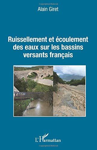 Ruissellement et écoulement des eaux sur les bassins versants français