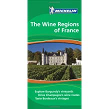 Michelin Travel Guide Wine Regions of France (Michelin Green Guides)