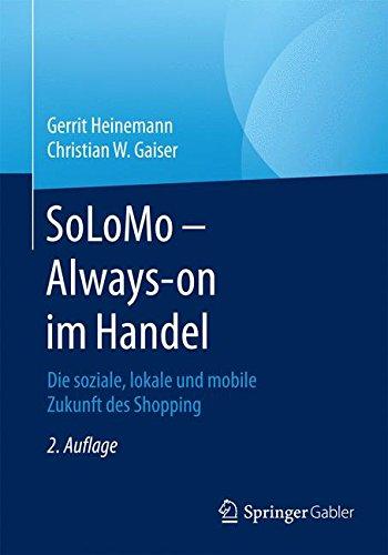 solomo-always-on-im-handel-die-soziale-lokale-und-mobile-zukunft-des-shopping