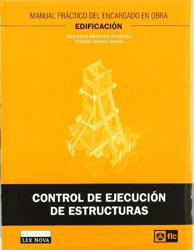 Control de ejecución de estructuras (Monografía) por Sara Elena Menéndez Fernández