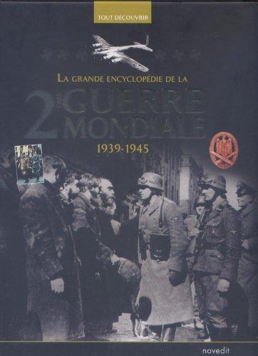 la grande encyclopédie de la deuxieme guerre mondiale