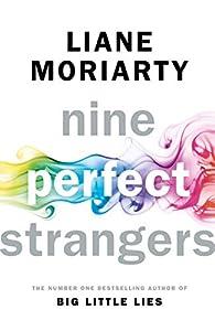 Nine perfect strangers par Liane Moriarty