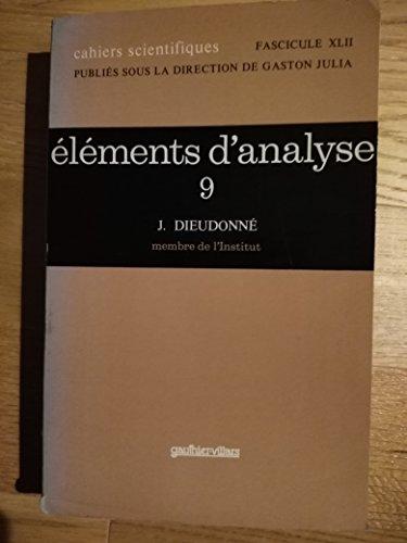 éléments d'analyse 9 Chapitre XXIV Topologie algébrique et topologie différentielle élémentaires Gauthier Villars 1982 par Dieudonné J