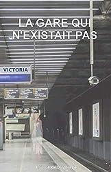 La gare qui n'existait pas