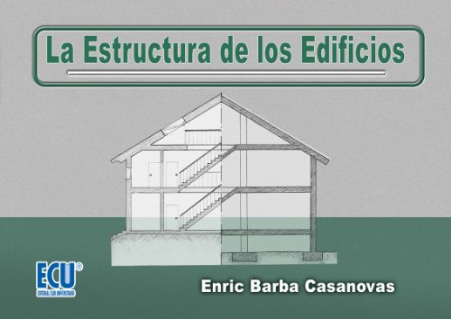 La estructura de los edificios