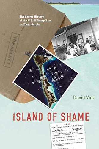 Island of Shame - The Secret History of the U.S. Military Base on Diego Garcia