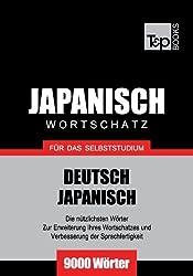Deutsch-Japanischer Wortschatz für das Selbststudium - 9000 Wörter