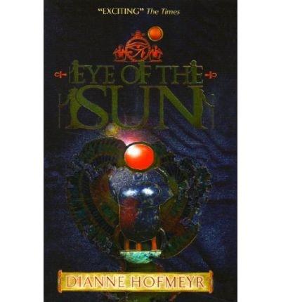 [(Eye of the Sun )] [Author: Dianne Hofmeyr] [May-2009]