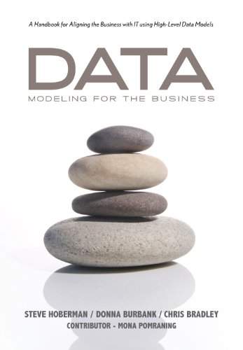 Data Modeling for the Business (English Edition)