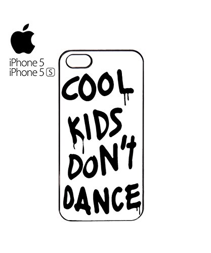 Cool Kids Do Not Dance Mobile Cell Phone Case Cover iPhone 6 Plus Black Blanc