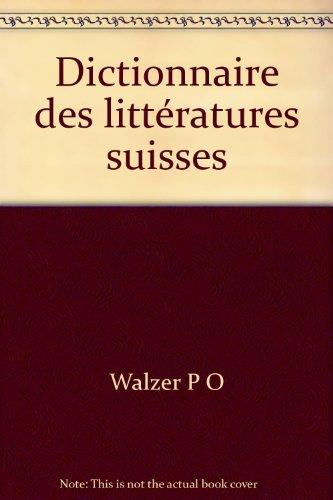 Dictionnaire des Littératures Suisses
