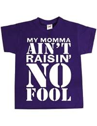 My Momma Ain't Raisin' No Fool Kids Purple T-Shirt