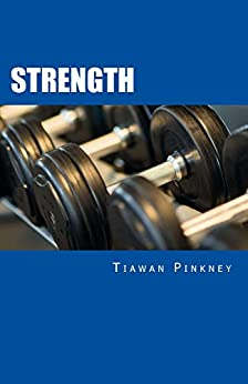 Descargar gratis Strength: Over 200 Fitness Strategies and Weight Lifting Routines to Promote Weight Loss and Build Muscular Strong Bodies. PDF